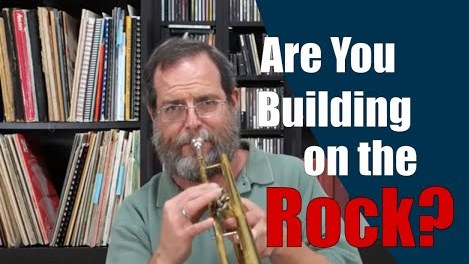 Are You Building on the Rock?
