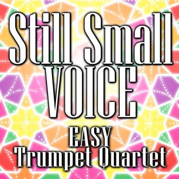 Still Small Voice Easy Trumpet Trio