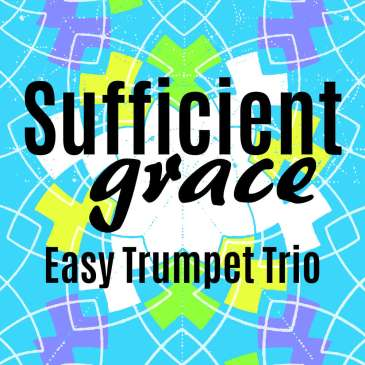 Sufficient Grace Easy Trumpet Trio