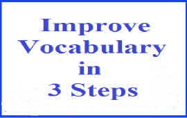 3 steps to improve English vocabulary