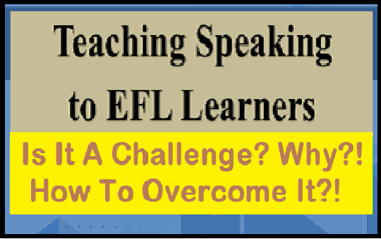 how to overcome the challenge of teaching speaking