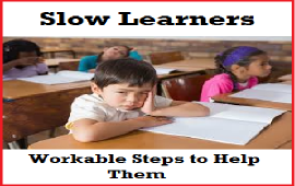 steps to help slow learners