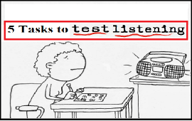 tasks to test listening