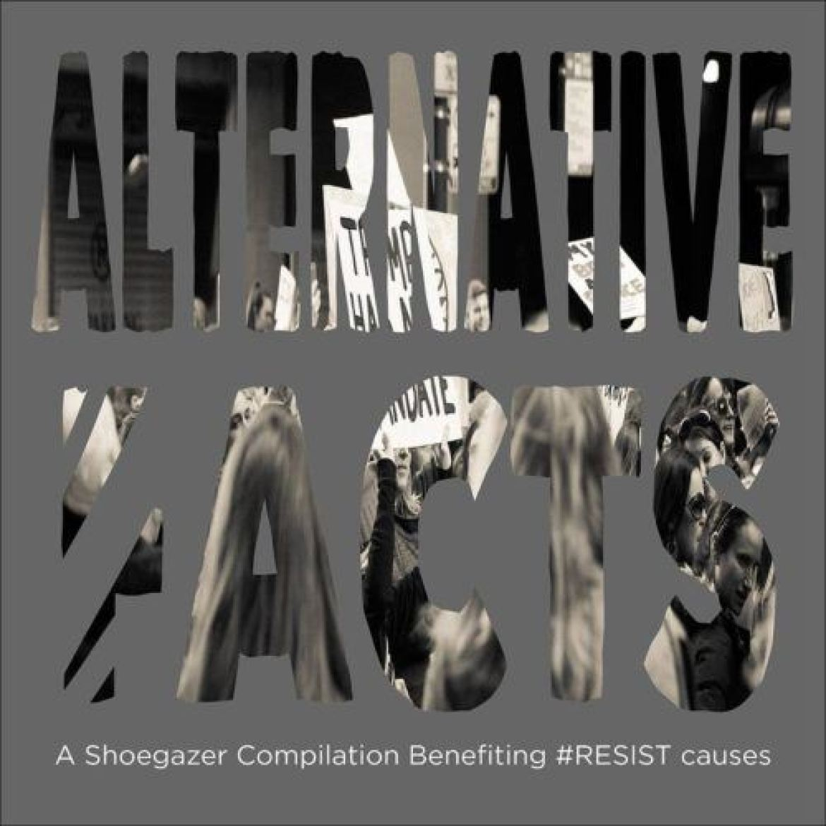 Escucha: Alternative F̷acts, A Shoegaze Resistance Compilation
