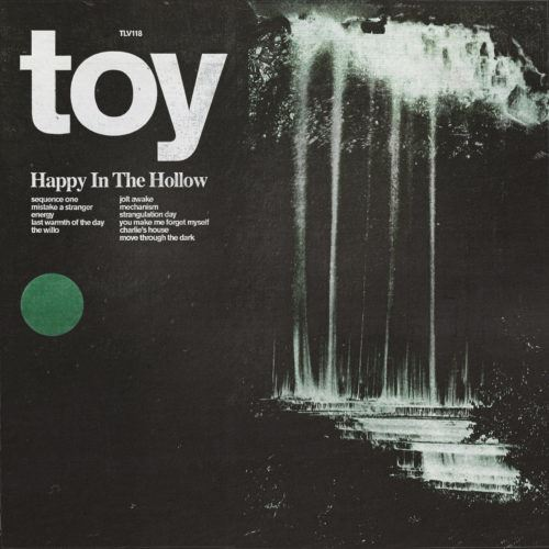 TOY Happy In The Hollow album