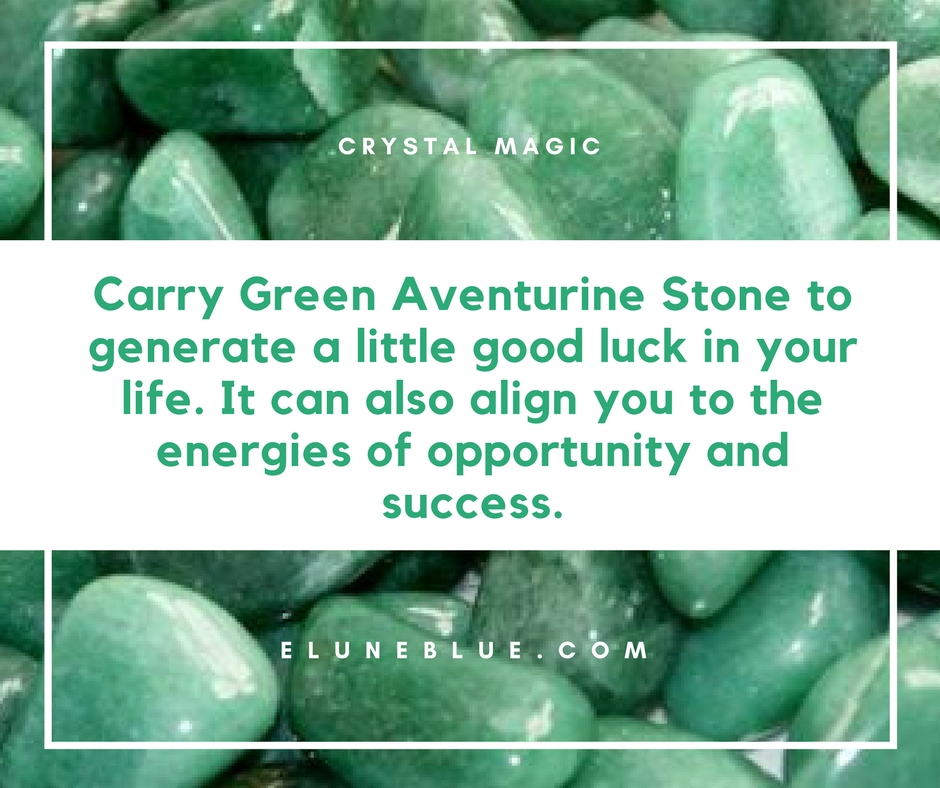 Carry Green Aventurine Stone to generate a little good luck in your life. It can also align you to the energies of opportunity and success. -- Green Aventurine Meaning and Uses