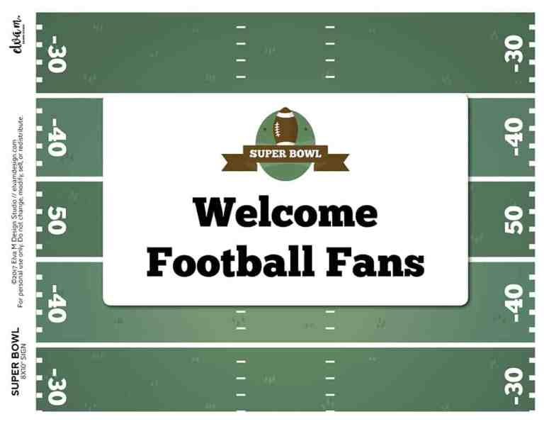 Welcome Football Fans Super Bowl Sign from Elva M Design Studio