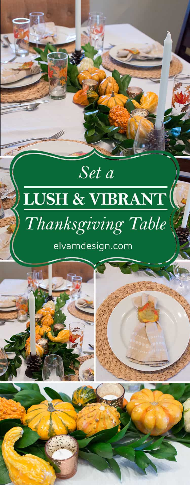 Set a lush and vibrant Thanksgiving table