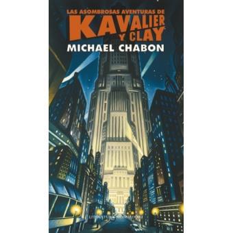 Las asombrosas aventuras de Kavalier y Clay (Michael Chabon) – Nueva York en los años 30/40