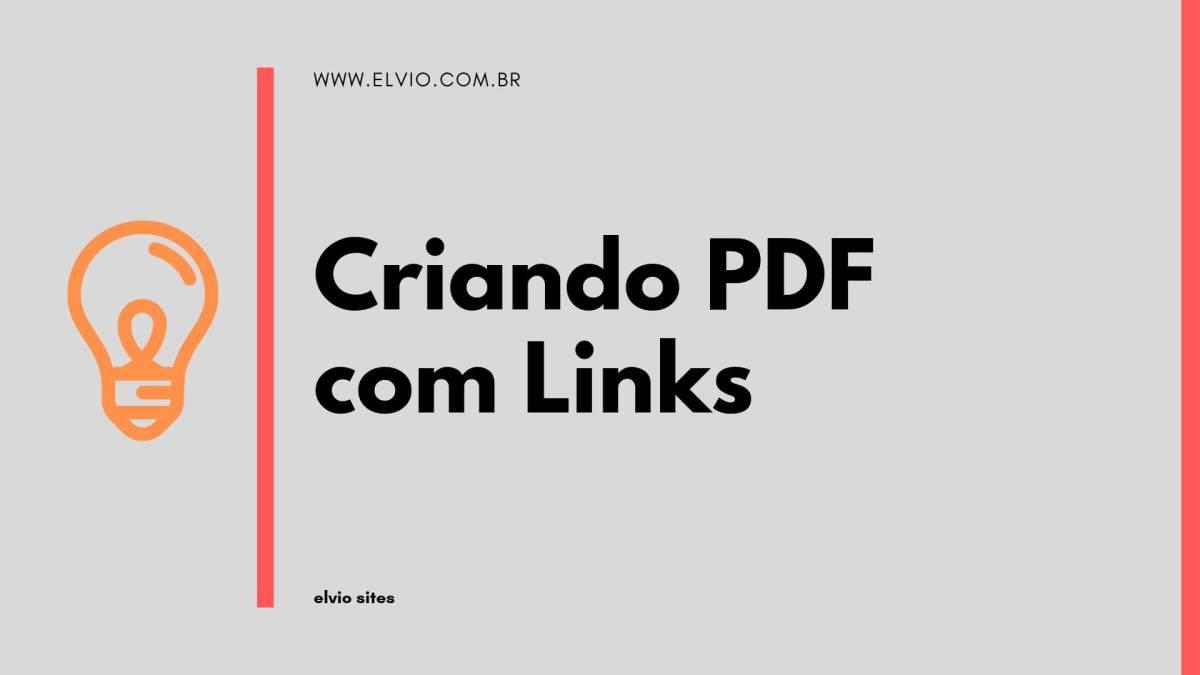 Como criar um pdf personalizado com links para whatsapp e redes sociais