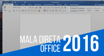 Mala Direta Office 2016 no seu Macintosh