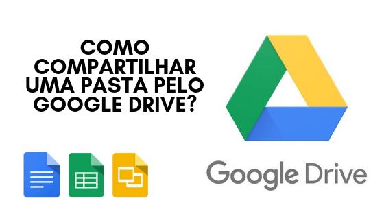 COMO COMPARTILHAR UMA PASTA PELO GOOGLE DRIVE_
