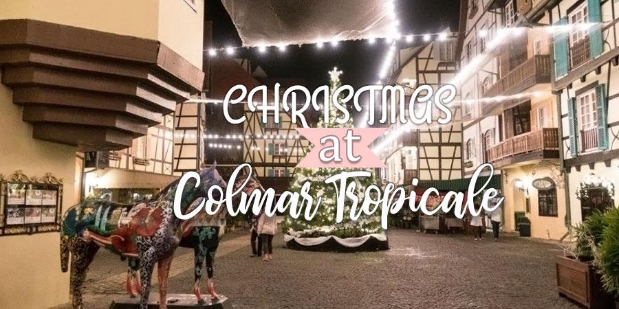 Christmas at Colmar Tropicale berjaya hills resort