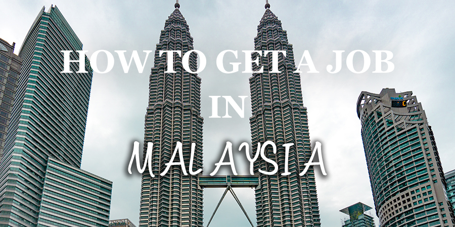How to get job opportunities in Malaysia job search malaysia
