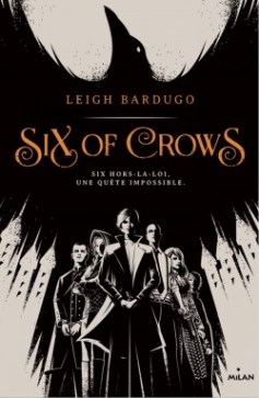 six-of-crows-tome-1-772761-250-400