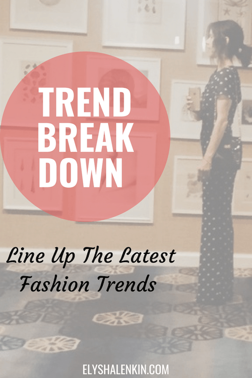 Following the latest trends are a fun way to update your look each season. Checkout my pro stylist tips on how to break down the looks into your style.