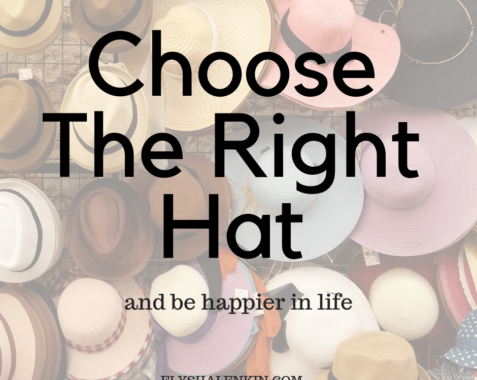 You've heard that phrase, I wear many hats, particularly when someone is speaking about the different roles she plays at a job or in life. Here's how to know which one to wear so you show up with more confidence in your life.