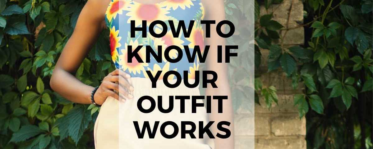 How to know if your outfit works text overlay image of colorful outfit