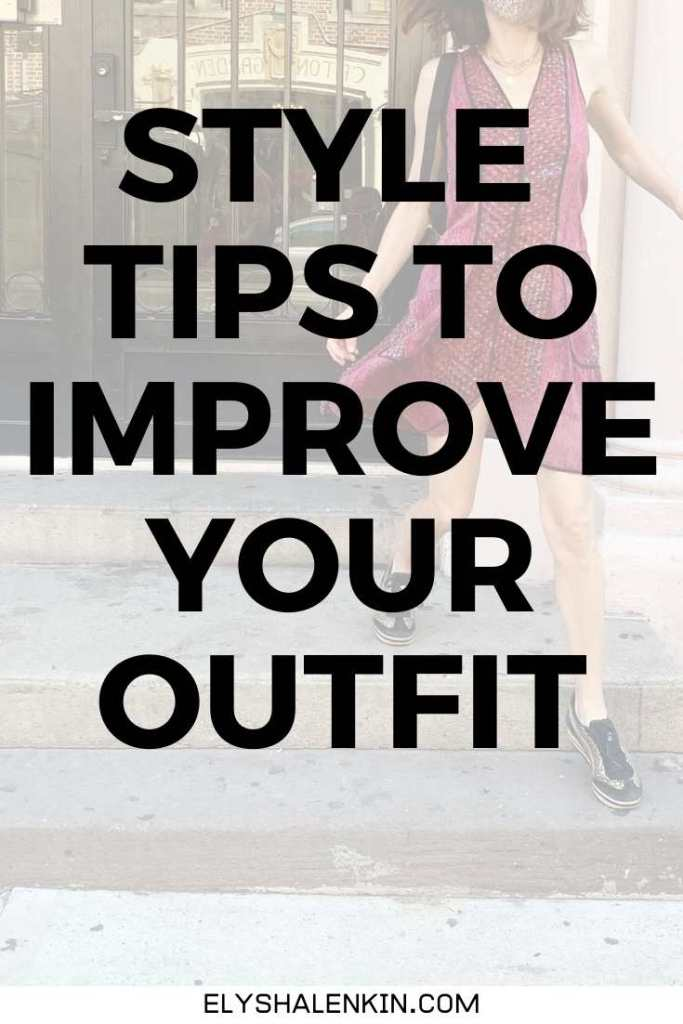 Style tips to improve your outfit text overlay image of women walking in dress.