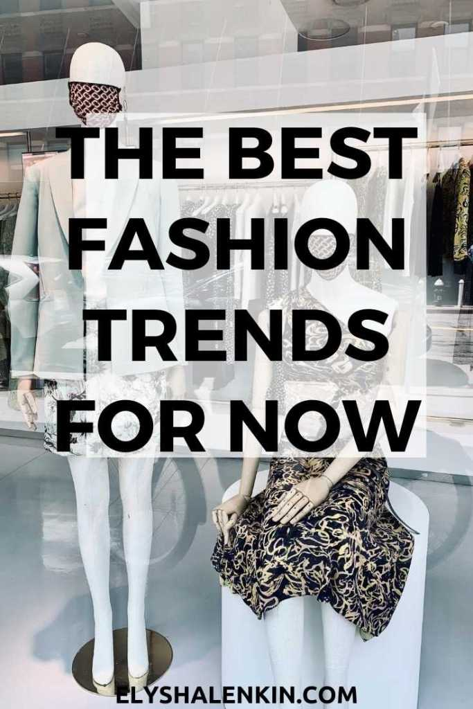 The best fashion trends for now text overlay image of mannequin wearing a mask.