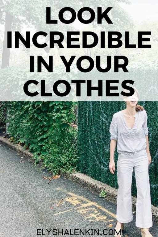 Look incredible in your clothes text overlay of woman wearing white outfit standing outside.