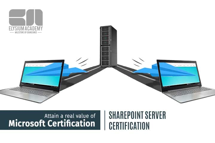 Attain A Real Value Of Microsoft Certification Via Sharepoint Server