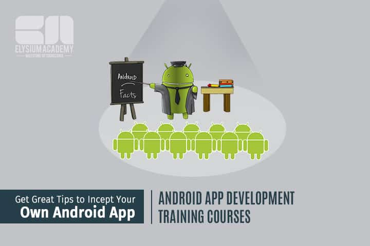 Android App Development training course
