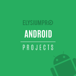Android Projects ElysiumPro