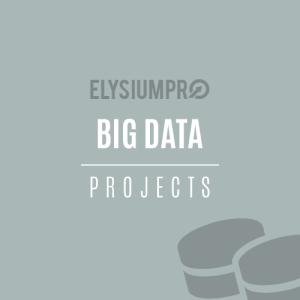 BigData Projects ElysiumPro