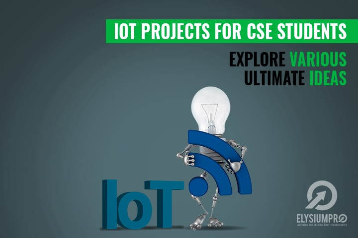 CSE Projects on IoT