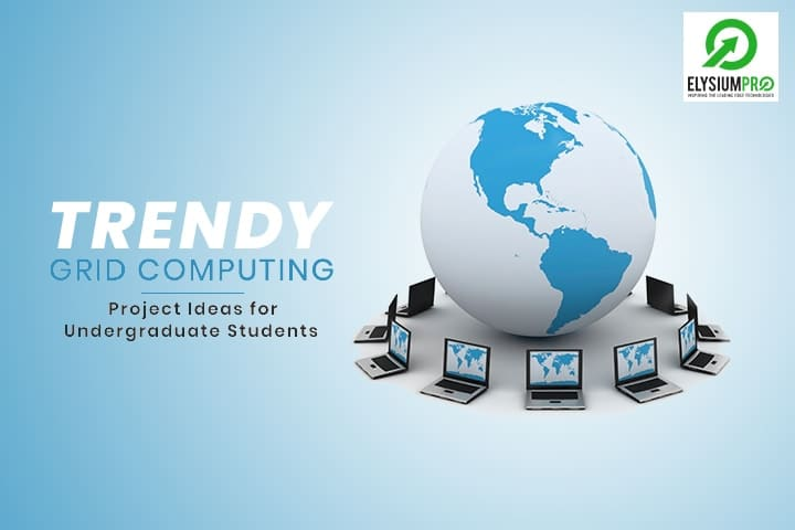 Grid Computing Features
