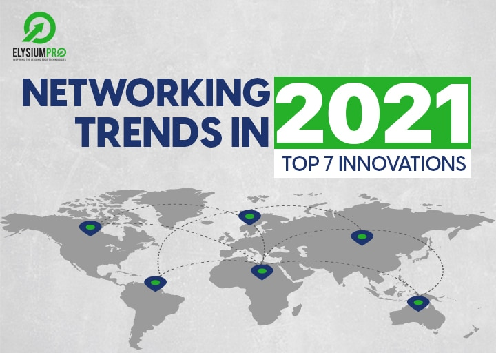 Networking Trends 2021