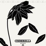 Cinderella de Ayax, el tema con el que acaba una saga
