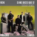 Si me dices que sí de Reik, Farruko y R3HAB, nueva versión remix del éxito