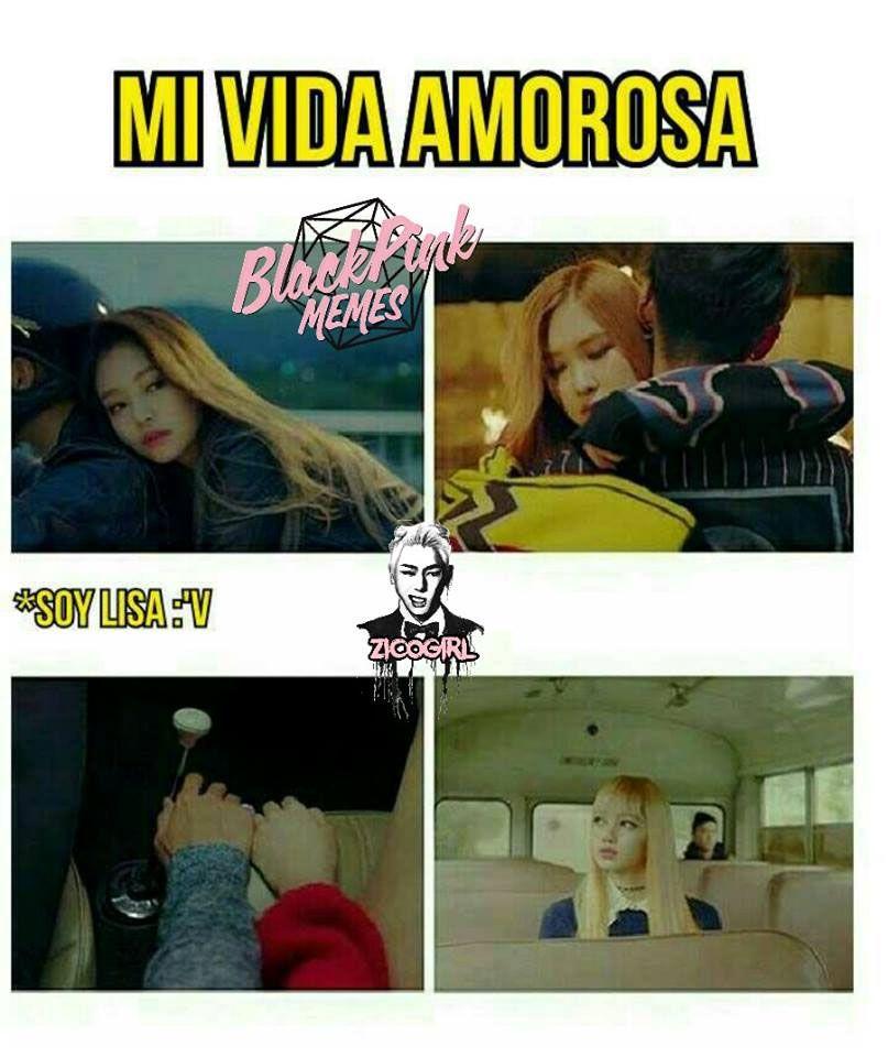 Memes Blackpink 2 Mi Vida Amorosa Wattpad