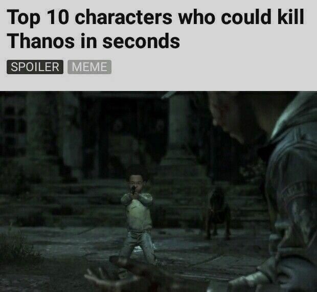 The Walking Dead Game Memes More Thanos Killer Wattpad