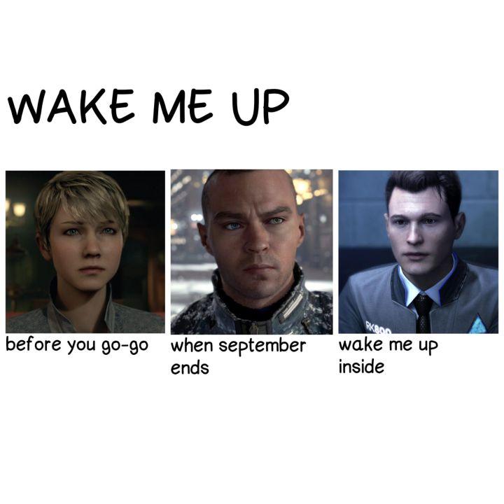 Dbh Memes 3 Wake Me Up Insideeee Wattpad