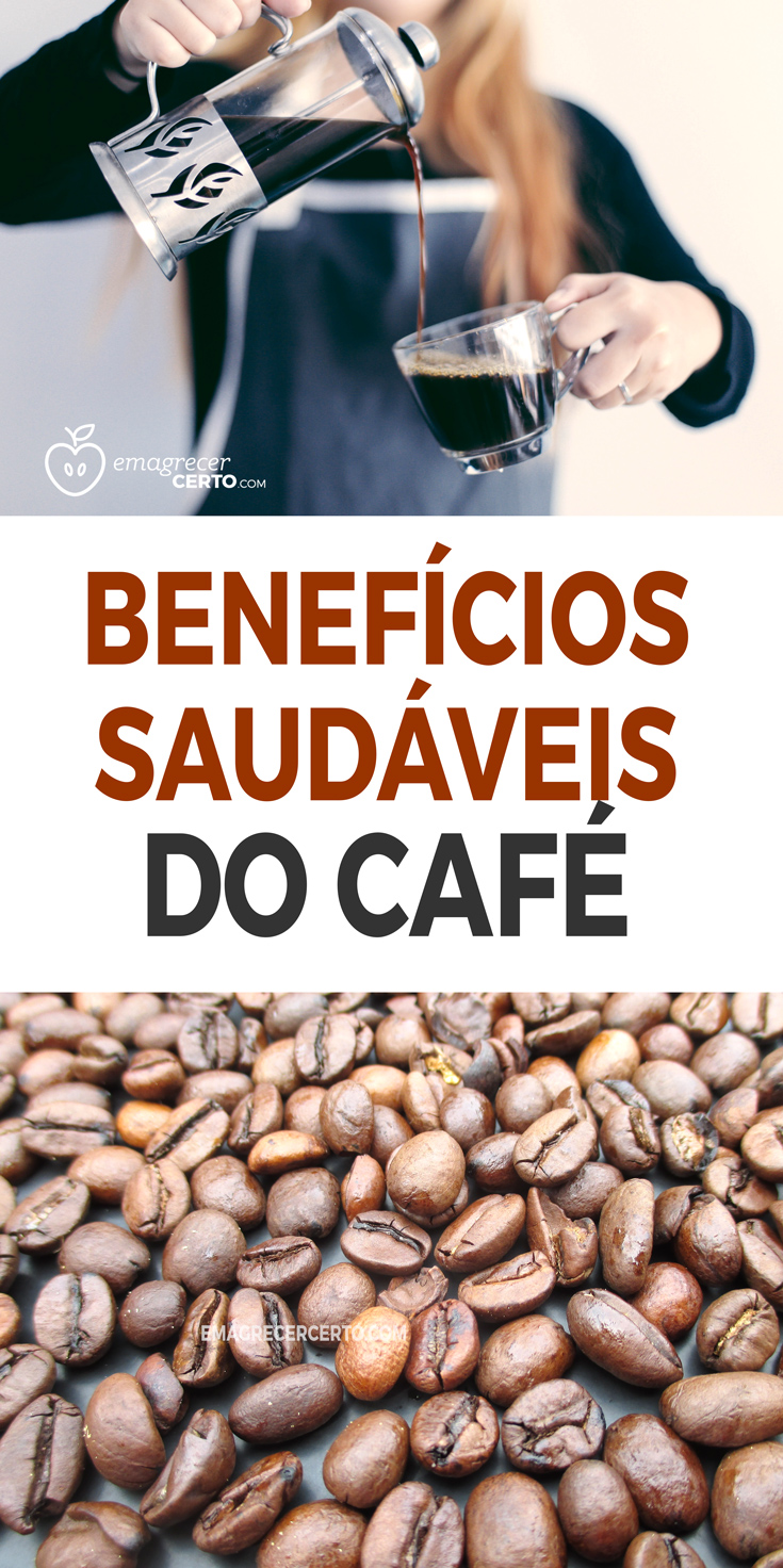 Benefícios Saudáveis do Café Blog EmacrecerCerto.com