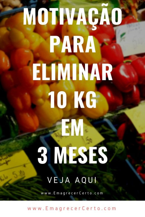 Motivacao para eliminar 10 kg em 3 meses #reeducacao #reeducacaoalimentar