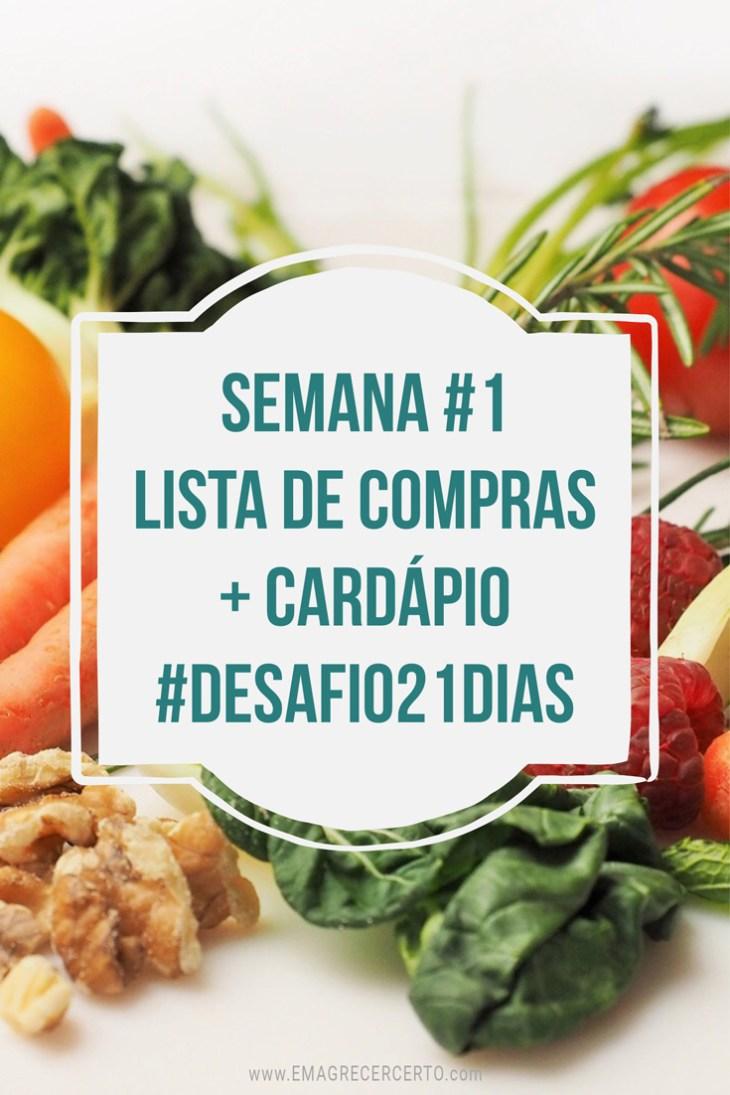 Desafio21dias - Lista de compras e cardápio funcional da semana 1