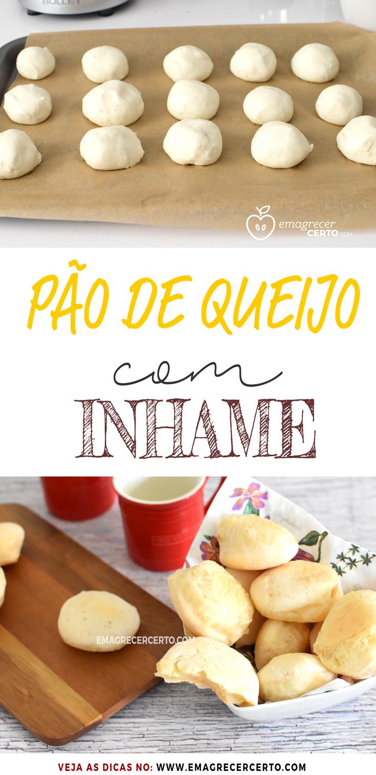 PÃO DE QUEIJO COM INHAME | Blog Emagrecer Certo