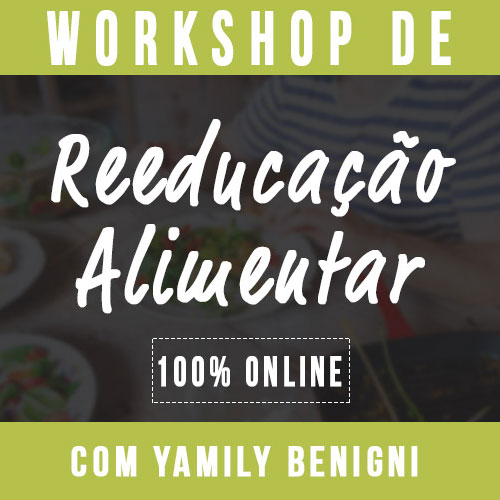 Curso workshop de reeducacao alimentar