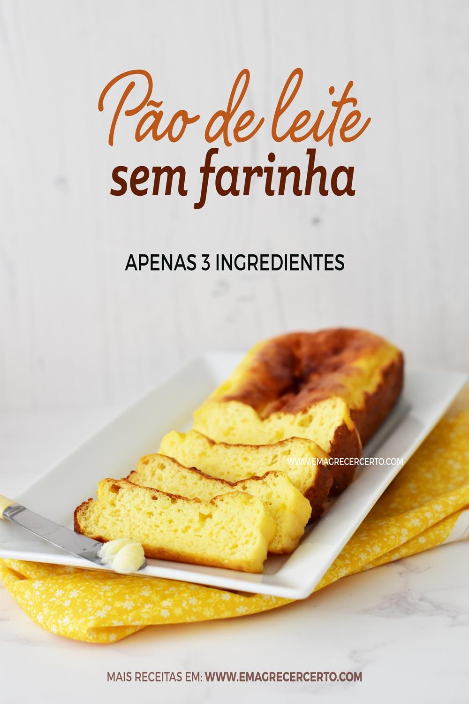 Pão de leite sem farinha | Blog Emagrecer Certo #semgluten #emagrecer #paosemfarinha #3ingredientes #receitadepao