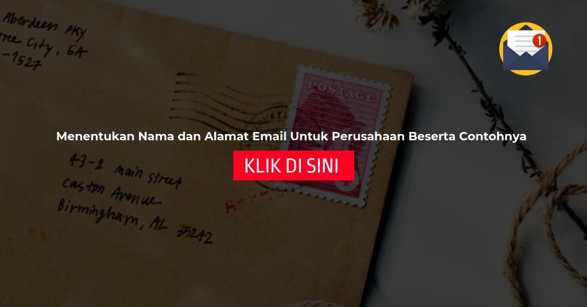 Menentukan Nama dan Alamat Email Untuk Perusahaan Beserta Contohnya