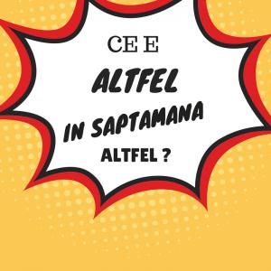 Saptamana Altfel