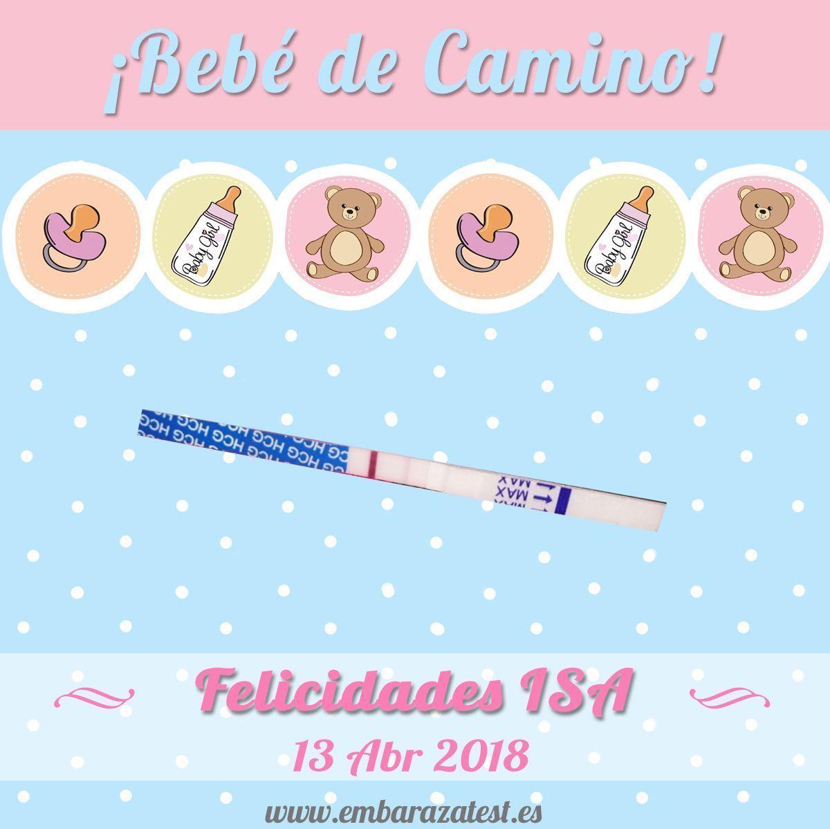 Test de Embarazo Positivo, Felicidades Isa!