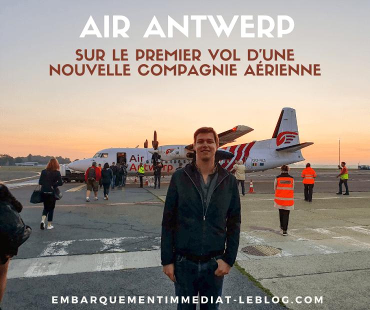 Premier Vol de Air Antwerp - Embarquement Immédiat - Blog Voyages et aviation