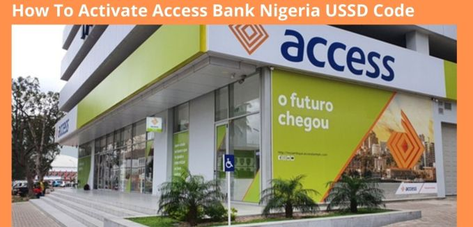 How To Activate Access Bank Nigeria USSD Code