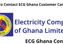 How To Contact ECG Ghana – Contact Numbers, Address, & Email