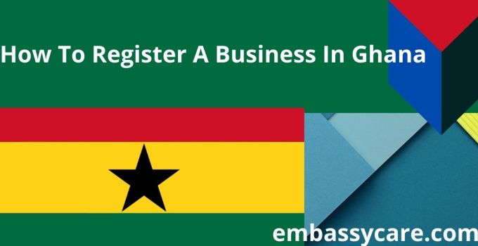How To Register A Business In Ghana – Get A Business Permit In Ghana